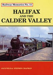 Cover of Railway Memories No. 11 Halifax and the Calder Valley