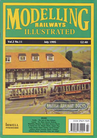 Cover of the July 1995 issue of 'Modelling Railways Illustrated' which contains an article by Iain Rice on building a LNWR signal bridge.