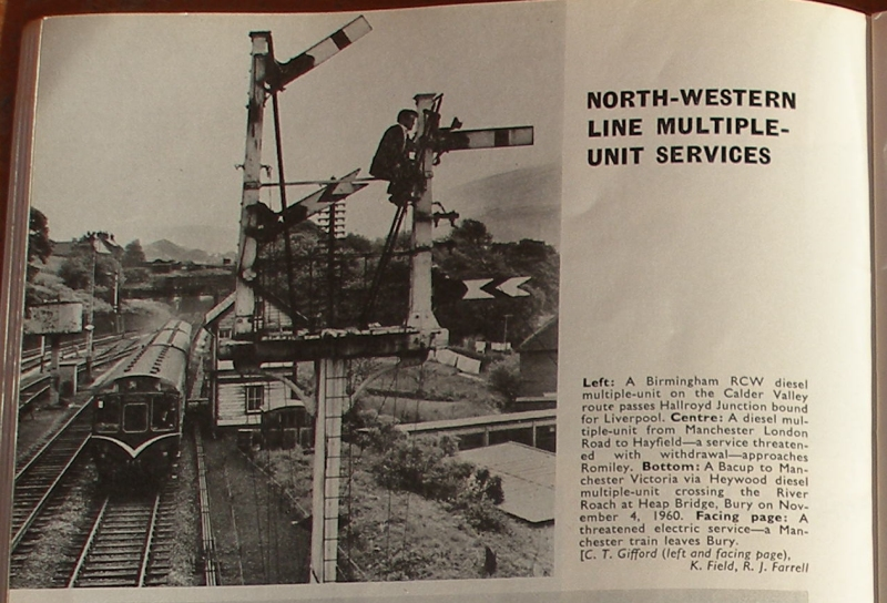 'Modern Railways' October 1964 Page 252 showing a photograph by C. T. Gifford of a Class 110 DMU passing the Up bracket signal at Hall Royd Junction controlling access to the Up loop. An ex-LYR post with upper quadrant arms.