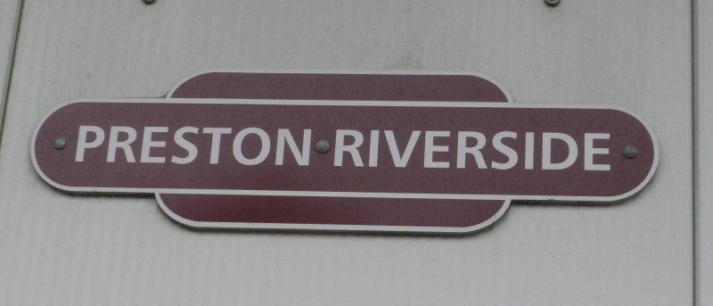 'Preston Riverside' station sign in the form of a BR totem.